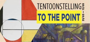 Tentoonstelling To the point
